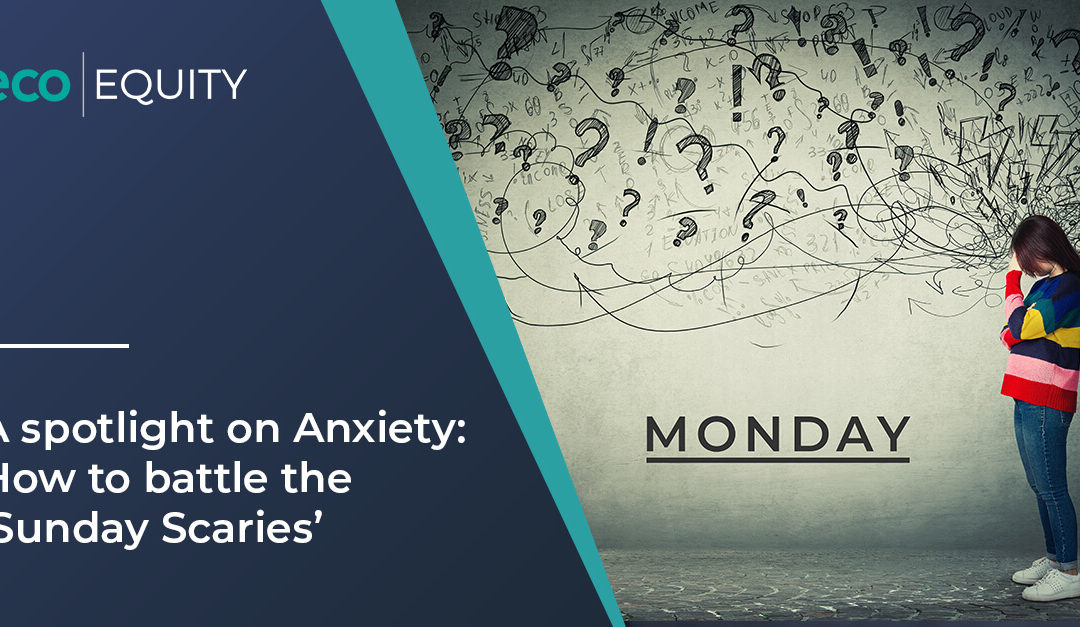 A Spotlight on Anxiety: How to Battle The 'Sunday Scaries'